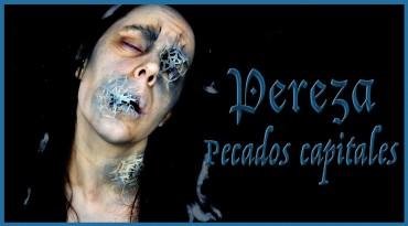 Pecados Capitales Pereza efectos especiales