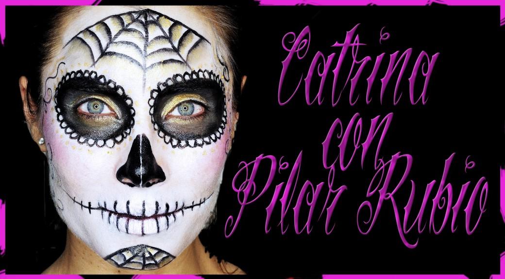 Maquillaje Catrina con Pilar Rubio, día de los muertos
