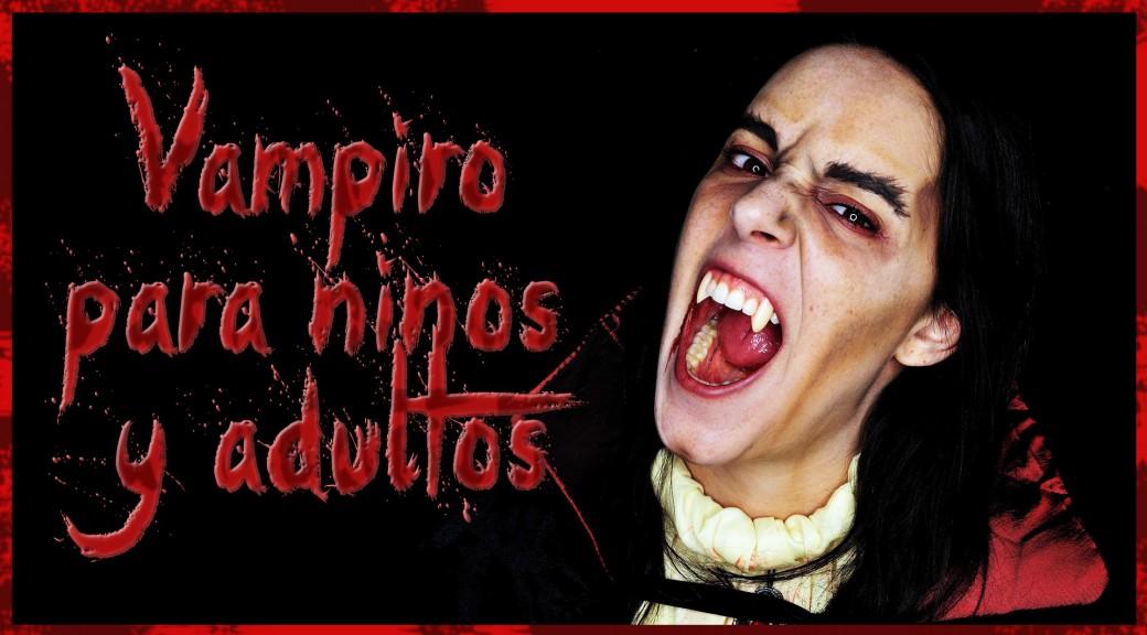 Maquillaje vampiro para niños y adultos