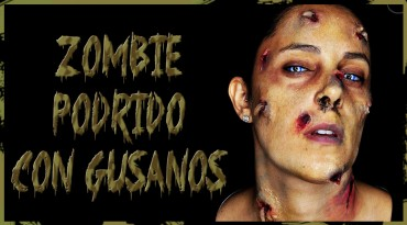 Maquillaje Zombie con gusanos efectos especiales