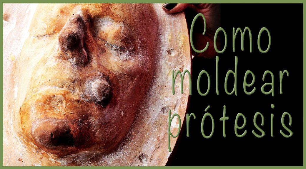 Una de las formas de como modelar y hacer prótesis con una molde de rostro