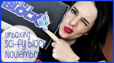Unboxing Scifi block Noviembre