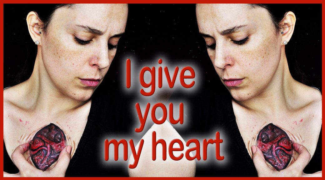 I give you my heart... special effects makeup FX