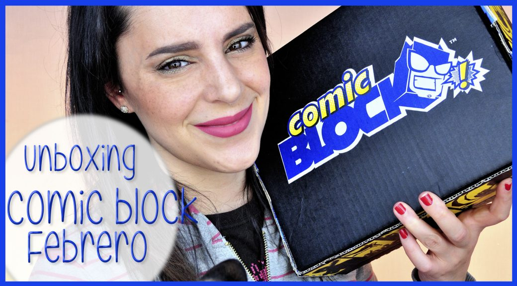 unboxing comic block Febrero