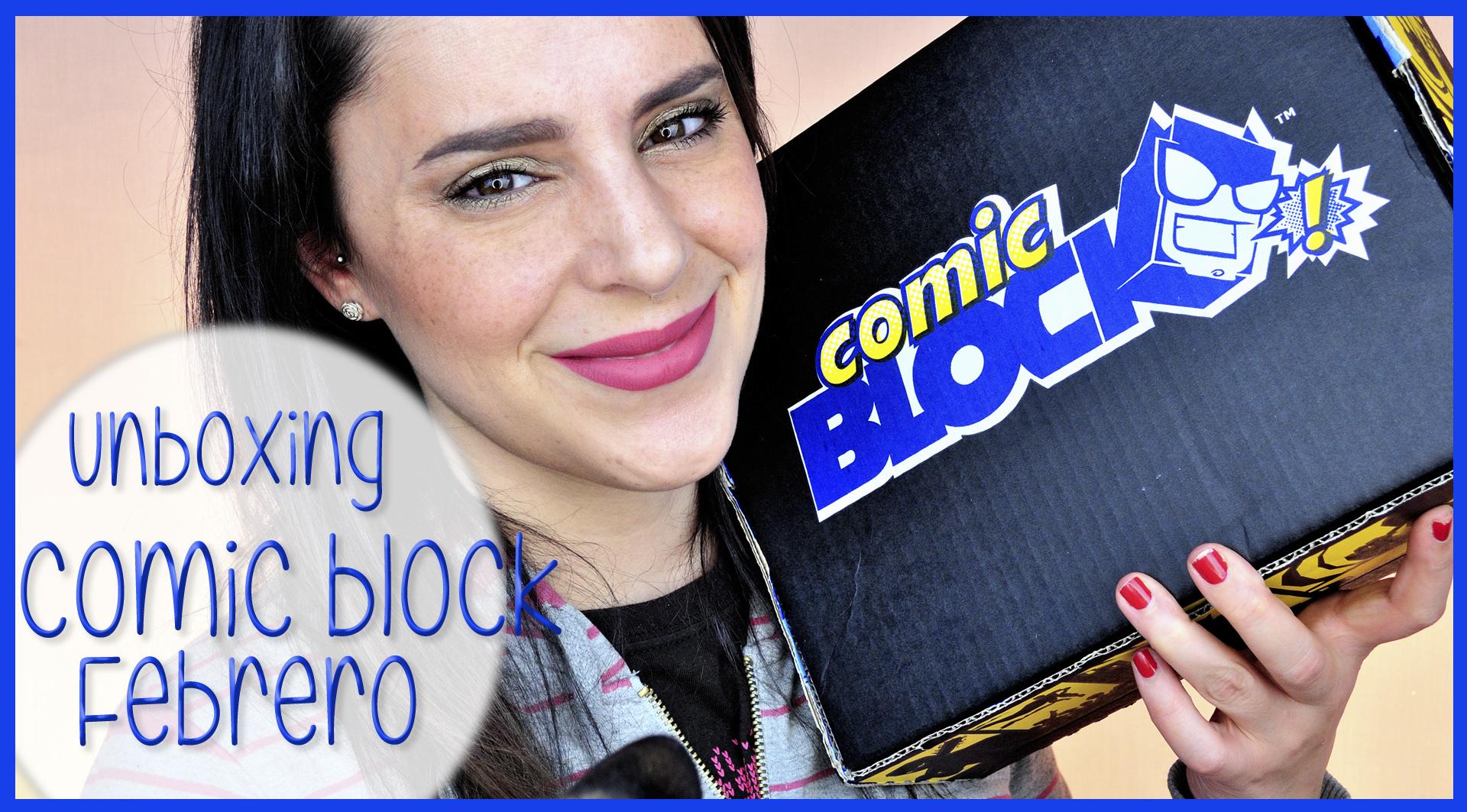 Unboxing Comic Block Febrero