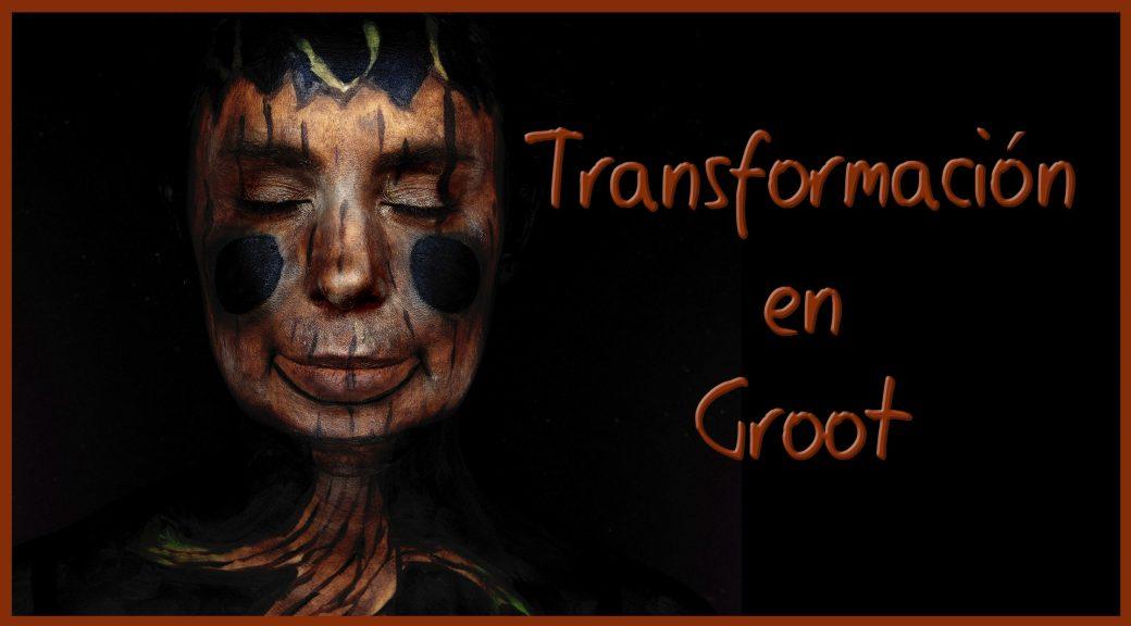 Transformación en Groot